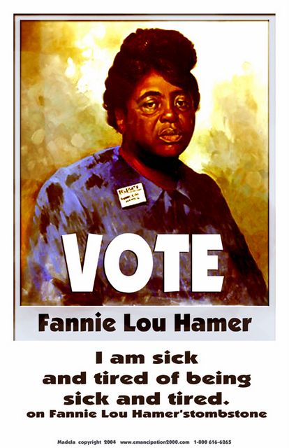 "Fannie Lou Hamer (1917-'77) ""I am sick & tired of being sick & tired""-Hamer was instrumental in organizing Mississippi Freedom Summer for the SNCC, and later became the Vice-Chair of the Mississippi Freedom Democratic Party, attending the 1964 Democratic National Convention in Atlantic City, New Jersey, in that capacity. Her plain-spoken manner and fervent belief in the Biblical righteousness of her cause gained her a reputation as an electrifying speaker and constant activist of civil…"