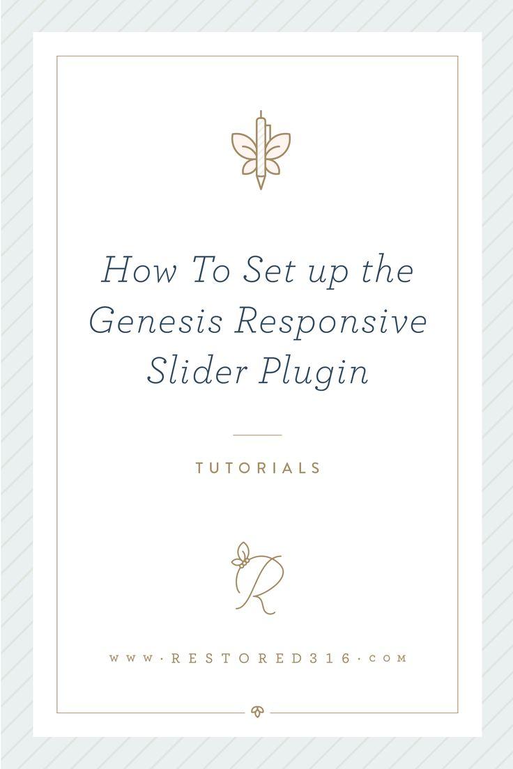 How To Set up the Genesis Responsive Slider Plugin - Restored 316 Designs - Feminine Wordpress Themes Designed by Lauren Gaige.