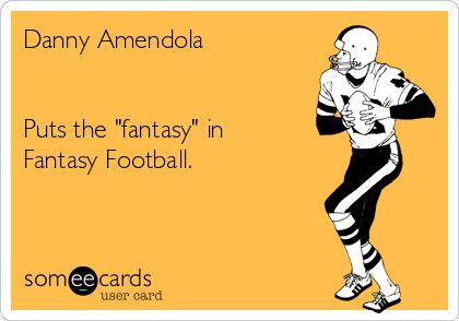 Danny Amendola Puts the 'fantasy' in Fantasy Football.