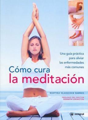 Libro Como Cura La Meditacion