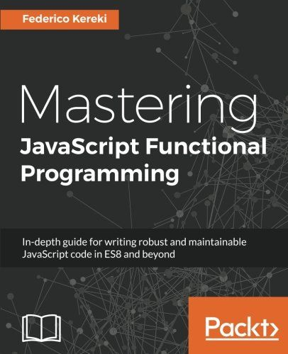 5831 best programming ebooks it ebooks images on pinterest mastering javascript functional programming in depth guide for writing robust and maintainable javascript code in and beyond free ebook fandeluxe Images