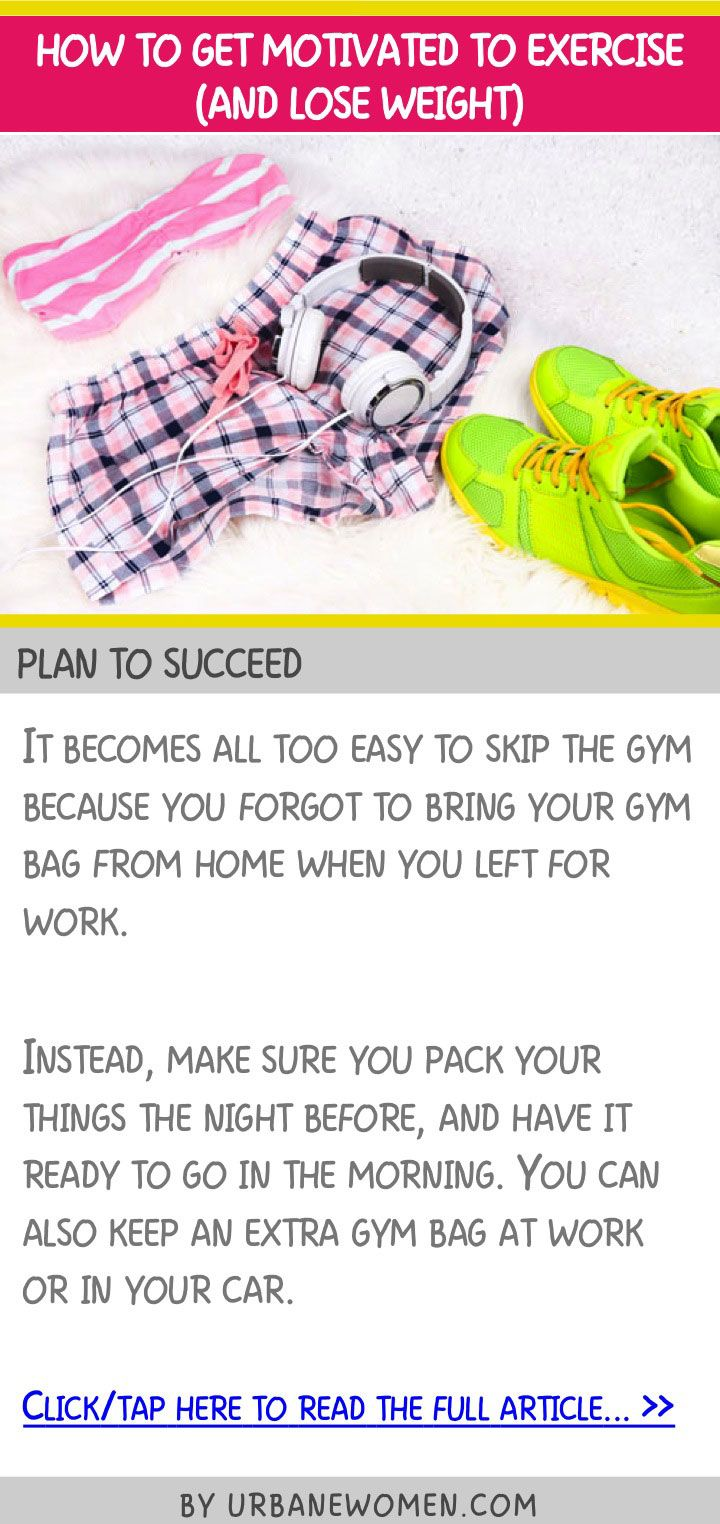 how to stay motivated to exercise and lose weight