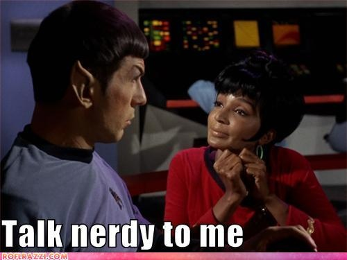 Something's wrong with Spock. If she looked at me like that just once, I'd be all over her like white on rice.