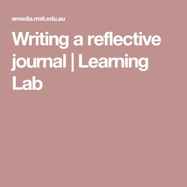 Writing a reflective journal | Learning Lab