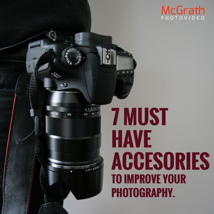 Seven Must Have Accessories To Improve Your Photography. 1) Best set of lenses/ Stabilized lens. 2) Tripod 3) External flash unit. 4)Reflector 5) Gray card 6) Polarizing filter 7) Flash Gels.