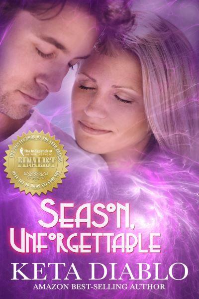 Season Unforgettable by Keta Diablo