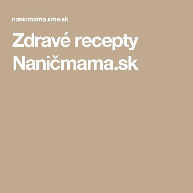 Zdravé recepty Naničmama.sk