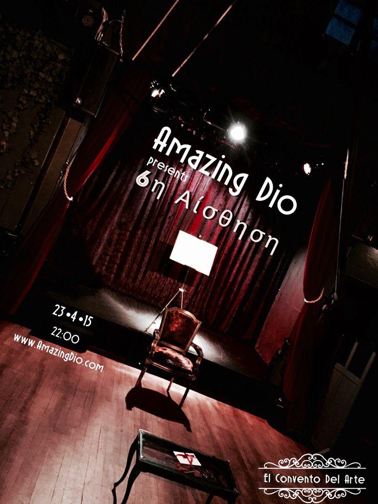6η Αισθηση by Amazing Dio - 23•4•15 - El Convento Del Arte