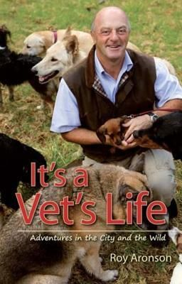 Roy Aronson: It's a Vet's Life