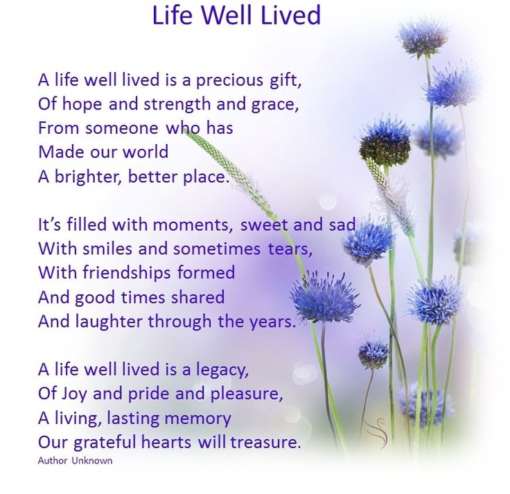 Poem A Life Well Lived Is Precious Gift Poemview Co