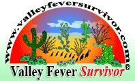 ordered my book today. gonna be a valley fever survivor too.This logo links to the Valley Fever Survivor Homepage: www.valleyfeversurvivor.com