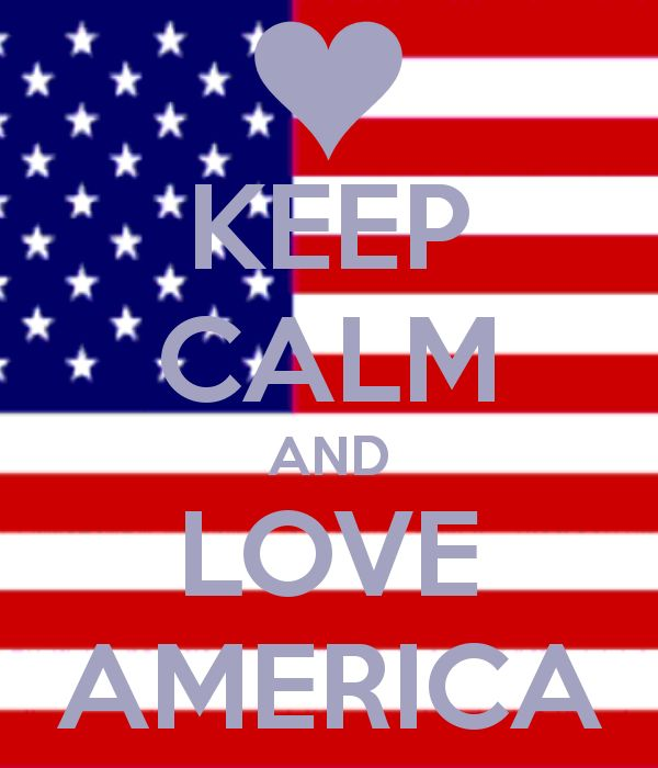 Keep Calm and Love America