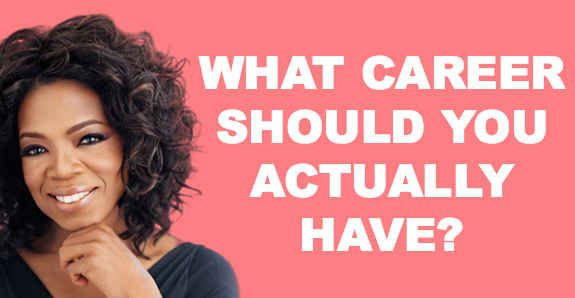 What Career Should You Actually Have?