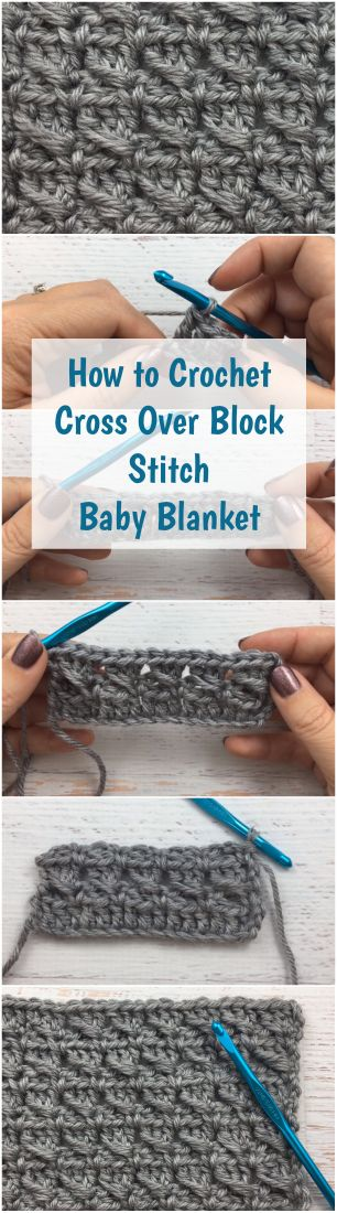 How to Crochet Cross Over Block Stitch Baby Blanket