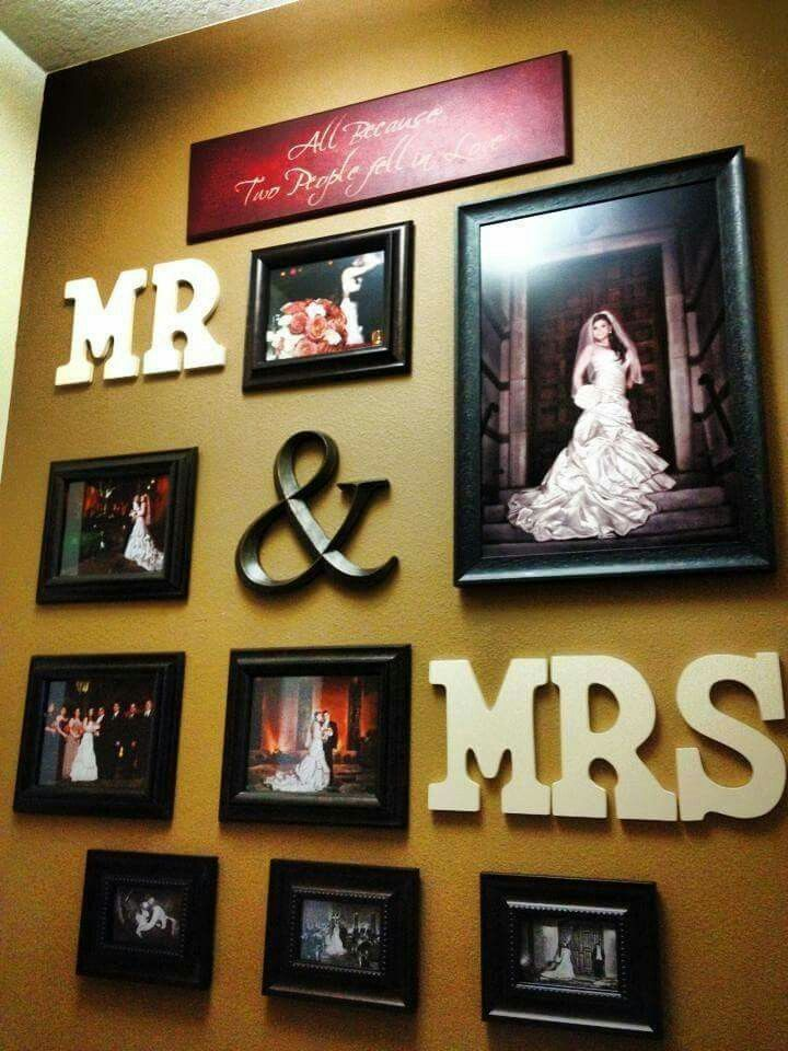 Mr. & Mrs. Decorating deas. Picture frame arrangement.