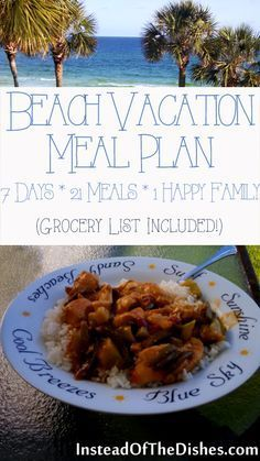 Meal plan with grocery list for beach vacation (or any other type of vacation where you have access to a kitchen).
