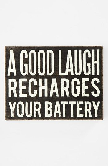 Quotes For Laughs: A Good Laugh Wall Sign So True!!