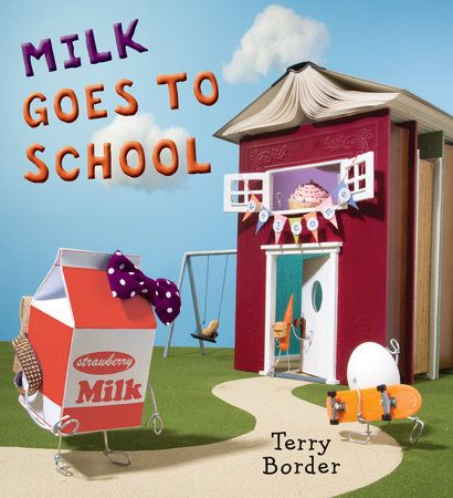 """Milk goes to School"", by Terry Border.  Milk goes to school and has a hard time making friends with the other food classmates."