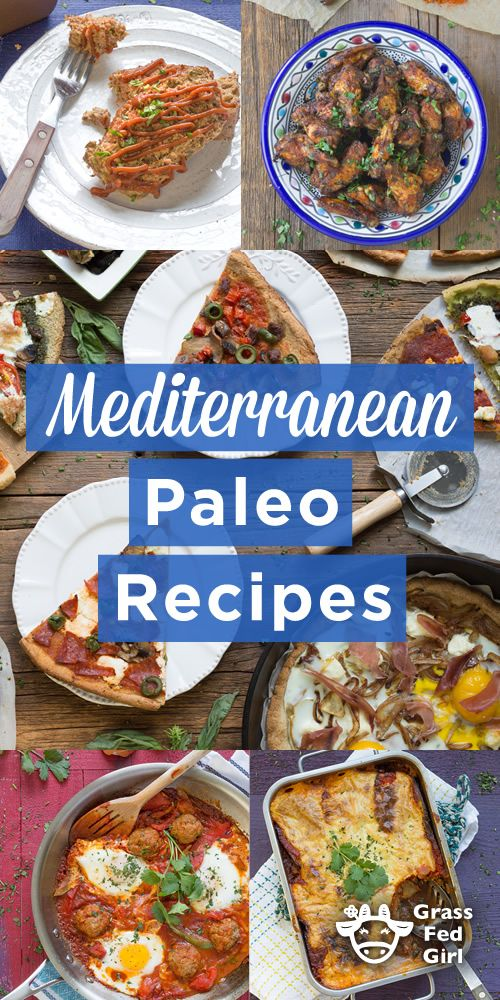 Mediterranean Paleo Recipes | https://www.grassfedgirl.com/paleo-mediterranean-diet-recipes/