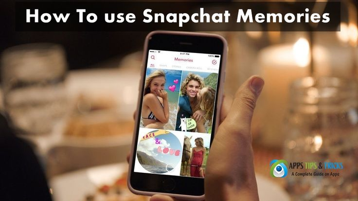 How To use Snapchat Memories ~ A Complete Guide