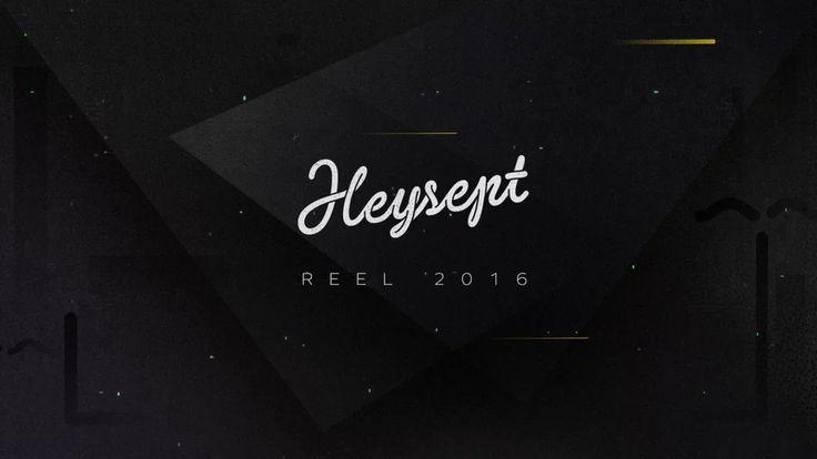 HEYSEPT | REEL 2016 on Vimeo