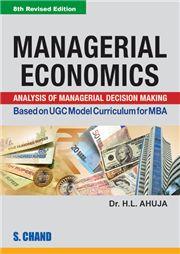Managerial Economics 8/e; H L Ahuja