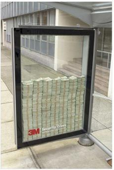 3M Shatterproof Glass & one million dollars on the street