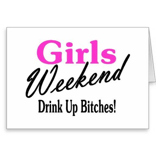 Weekend Getaway Girl Quotes. QuotesGram | Girls trip ...