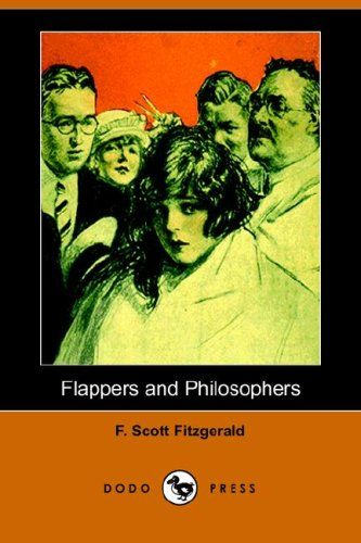 """Flappers and Philosophers"", F.Scott Fitzgerald"