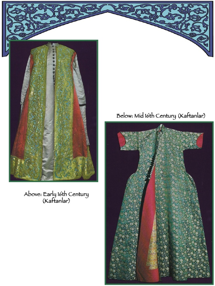Early 16th Century Kaftanlar, Entari information, what was period, and what is not.