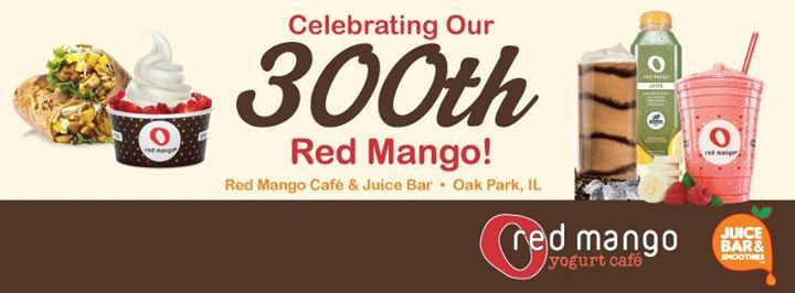 Red Mango opened it's 300th store in Oak Park, Il.
