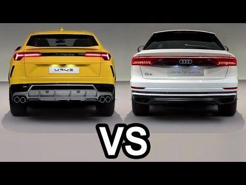 2019 Audi Q8 Vs 2019 Lamborghini Urus Youtube Cars Audi