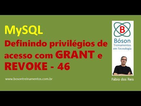 #MySQL - Definindo privilégios de acesso com GRANT e REVOKE