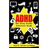 ADHD by Laurie Pailes-Lindeman