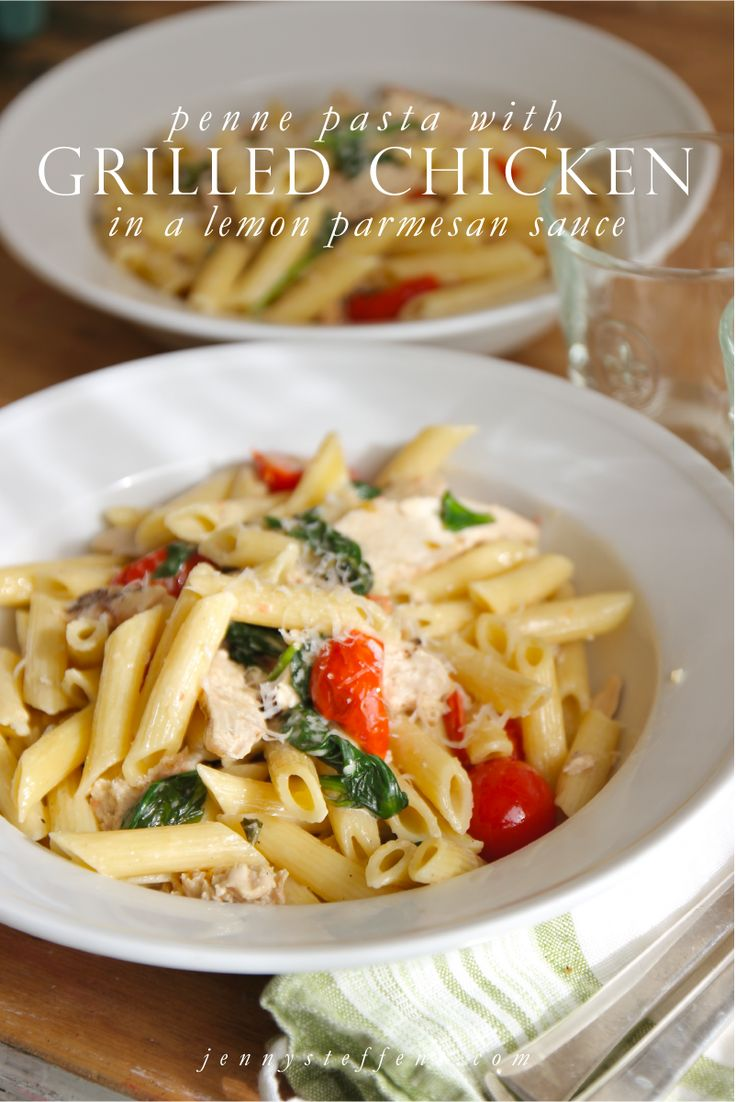 Grilled Chicken Pasta | Penne with Grilled Chicken, Spinach & Tomatoes in a Lemon Parmesan Sauce