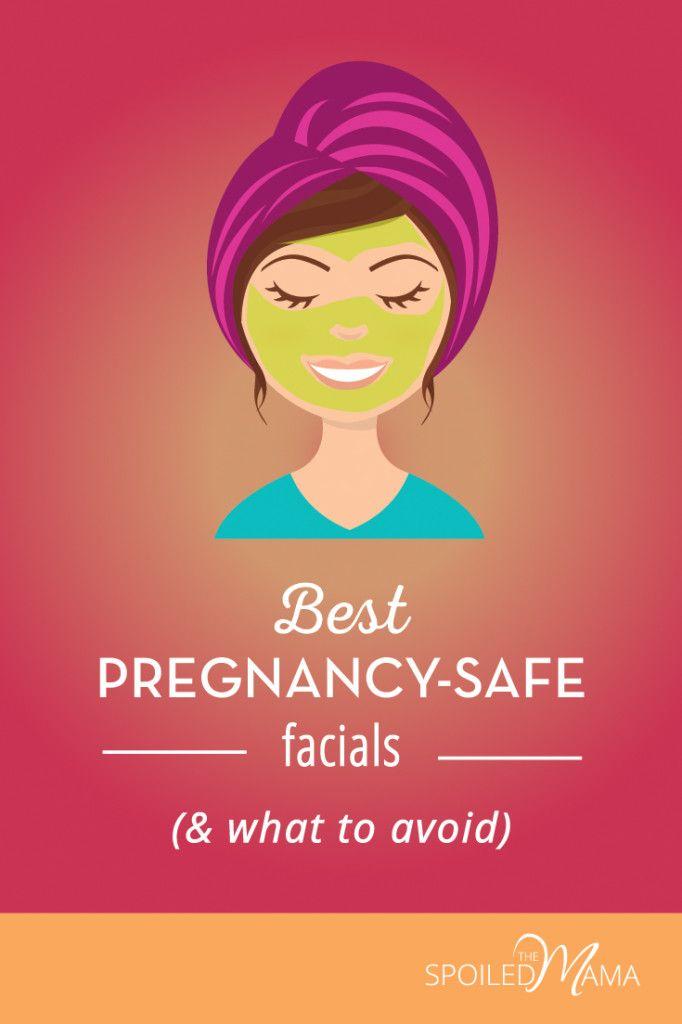 Best pregnancy facial treatments