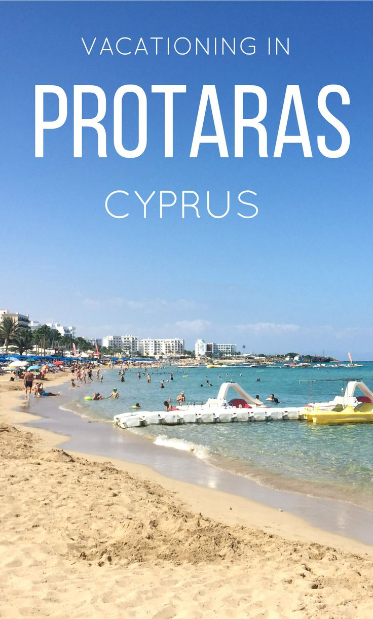 My 3 day beach vacation in Protaras, Cyprus - where to eat, where to stay and what to do!