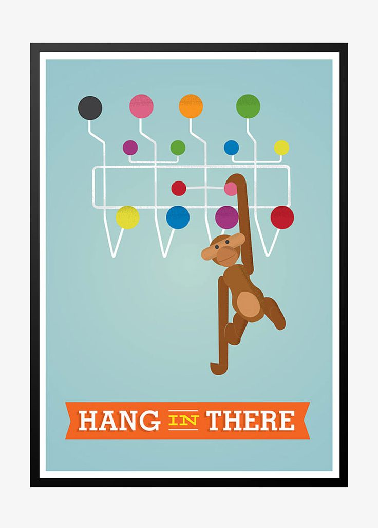 Retro plakat: Hang in there