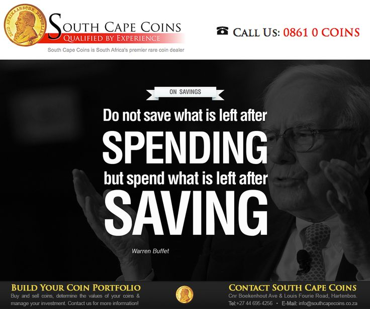 Do not save what is left after spending but spend what is left after saving - Warren Buffet. #SouthCapeCoins #SundayMotivation