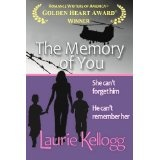 The Memory of You (The Return to Redemption Prequel) (Kindle Edition)By Laurie Kellogg