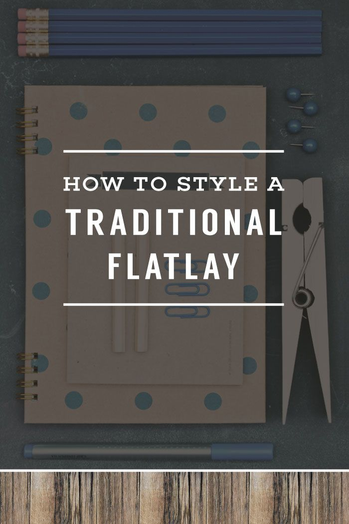 How To Style A Traditional Flat lay | Planq Studio | prop styling | photo styling | instagram