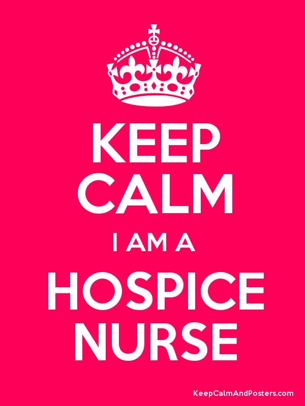 KEEP CALM I AM A HOSPICE NURSE Poster | End-of-Life Care