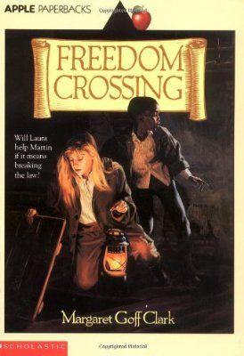 Freedom Crossing (Apple Paperbacks)