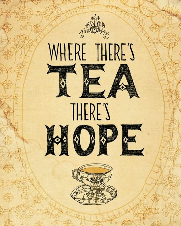 Image result for tea y quotes