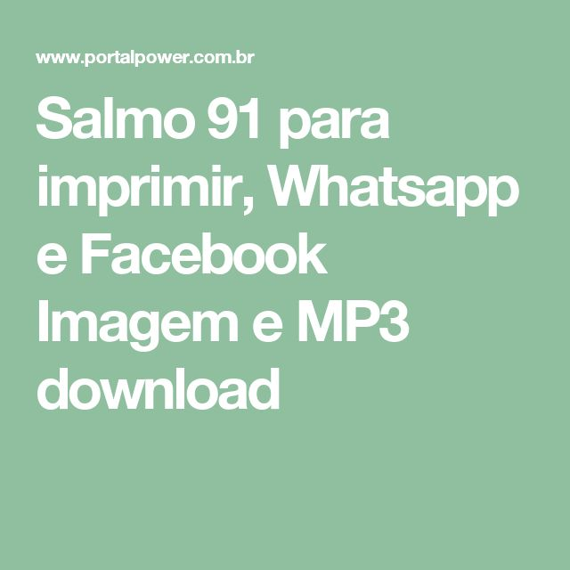 Salmo 91 para imprimir, Whatsapp e Facebook Imagem e MP3 download