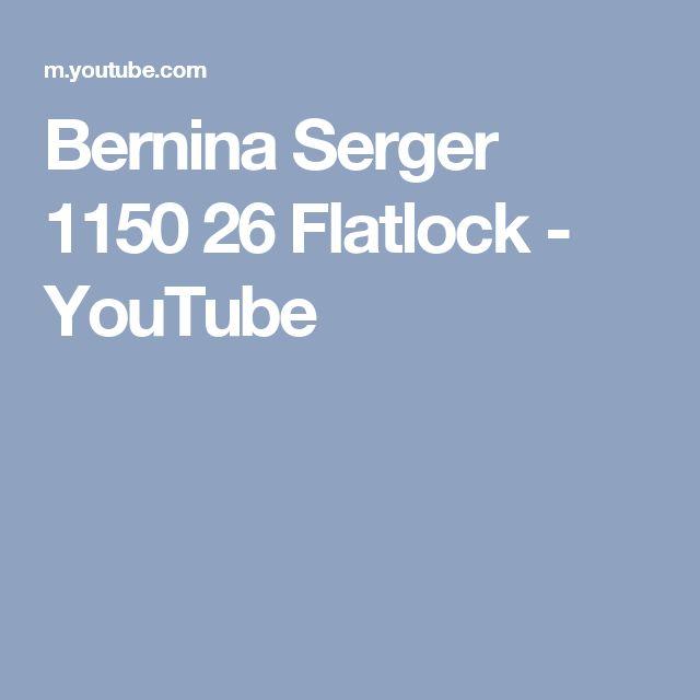 Bernina Serger 1150 26 Flatlock - YouTube