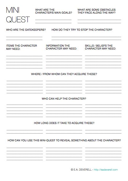 Writing Worksheet – Mini Quest (PDF) In honour of NaNoWriMo, this month's worksheets will have one purpose: to increase your word count by hook or by book. A mini-quest is a small diversion on the character's path. If the ultimate goal is to save the princess, then a mini-quest may be to find the magic…
