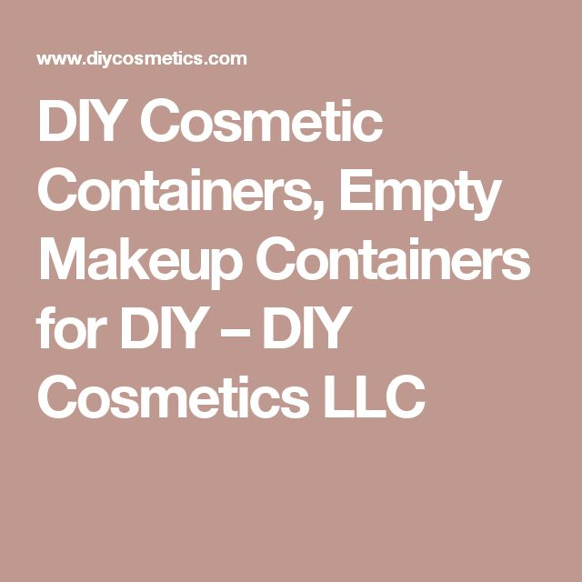 DIY Cosmetic Containers, Empty Makeup Containers for DIY – DIY Cosmetics LLC