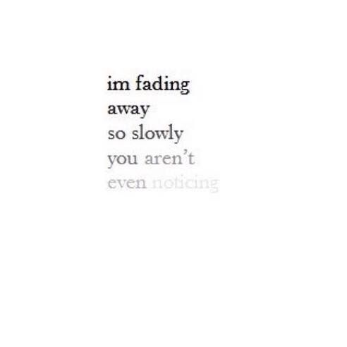 Quotes About Love Fading Tumblr : Pin by Jenn Moulton on Quotes#3.... Pinterest