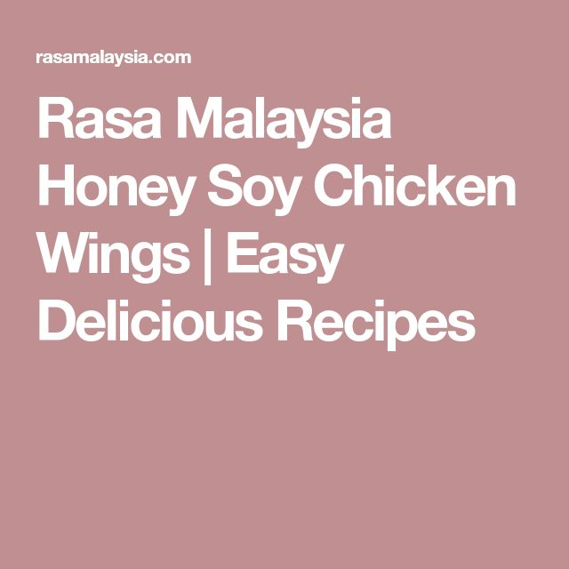 Rasa Malaysia Honey Soy Chicken Wings | Easy Delicious Recipes